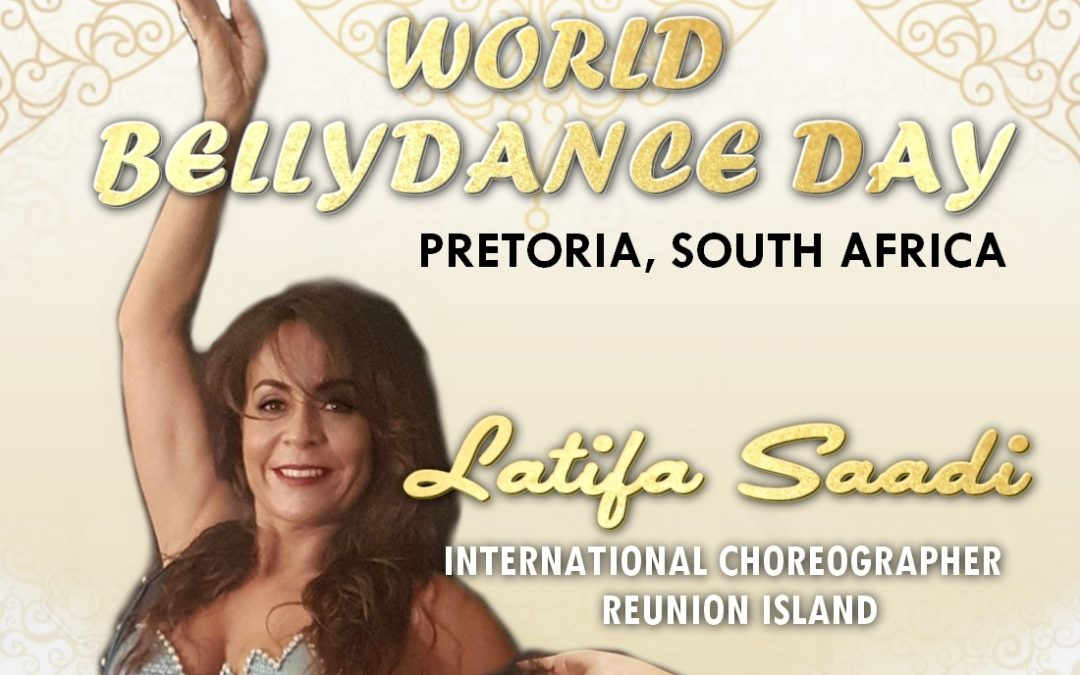 Latifa Saadi – World Bellydance Day 2019 – Pretoria, South Africa