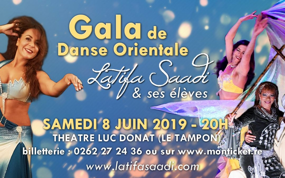 Gala Danse Orientale Latifa Saadi 2019