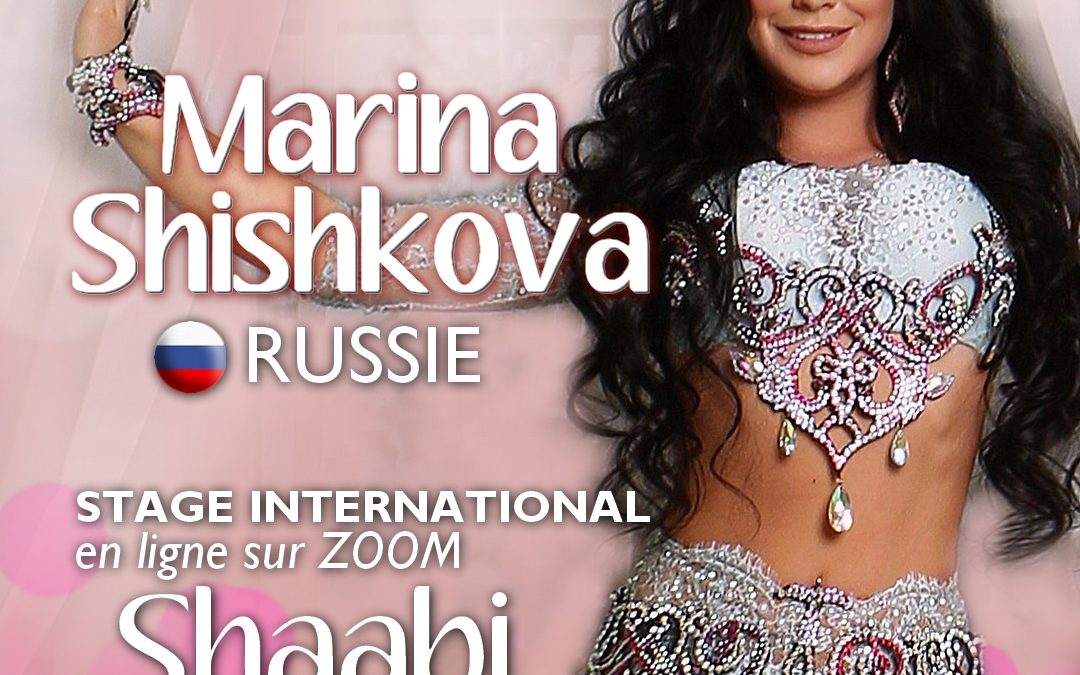Stage international avec Marina Shishkova (Russie)